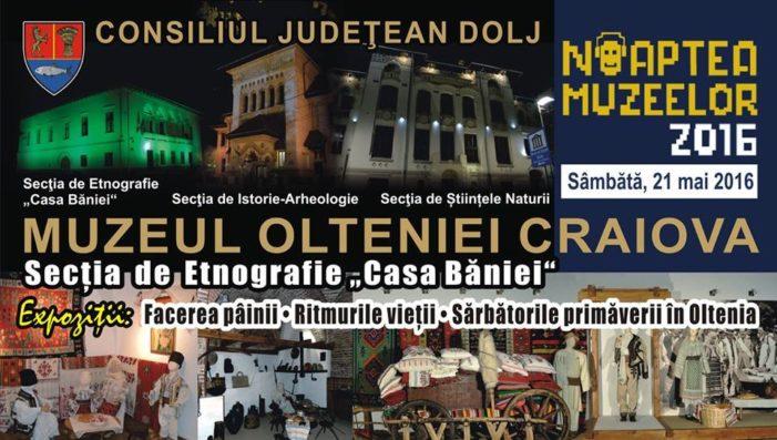 Noaptea Muzeelor, ediția a XII-a, la Muzeul Olteniei