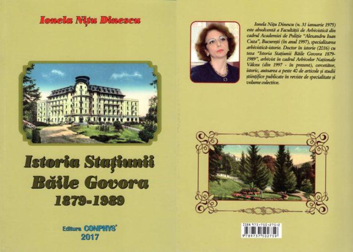 """""""Istoria Stațiunii Băile Govora 1879 – 1989"""""""
