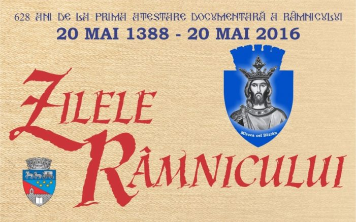 Râmnicu Vâlcea aniverseaza 628 ani de la prima atestare documentară