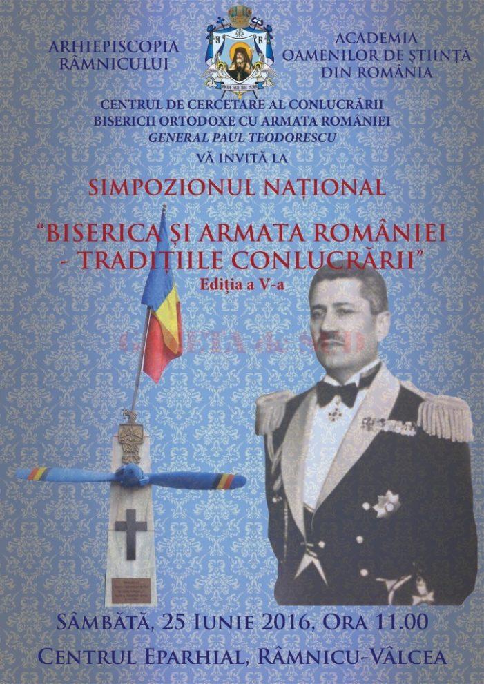 Valcea: Simpozionul Național Biserica și Armata României – Tradițiile conlucrării