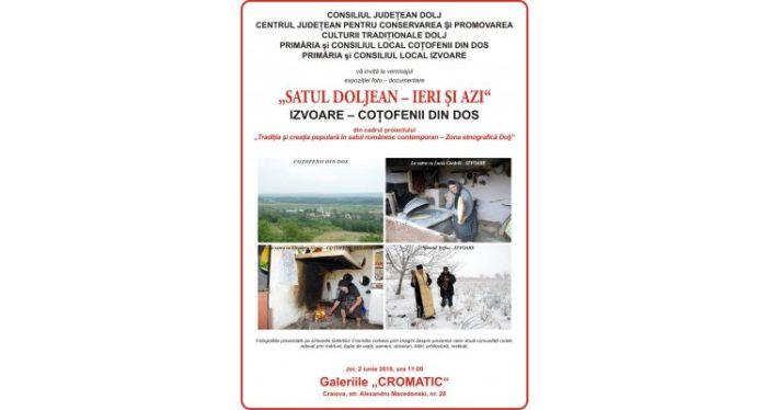 """Expoziţiei foto – documentare """"Satul doljean – ieri şi azi"""""""