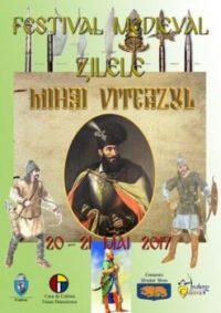 """ZILELE MIHAI VITEAZUL"" Ediţia a V-a, 20 -21 Mai 2017"