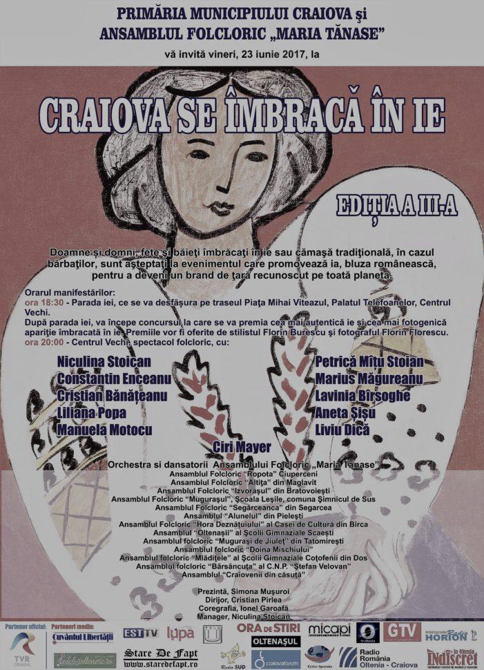 """Cea de-a III-a ediție a evenimentului """"Craiova se îmbracă în ie"""""""