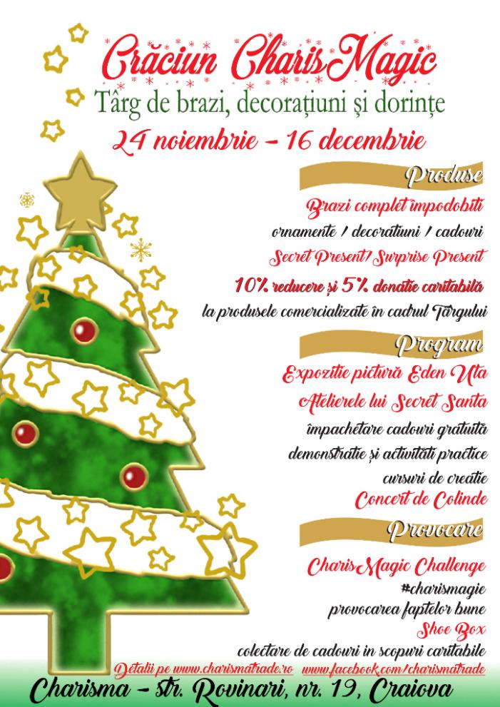 Craiova: Charisma organizează prima ediție a Târgului de brazi, decorațiuni și dorințe Crăciun CharisMagic!
