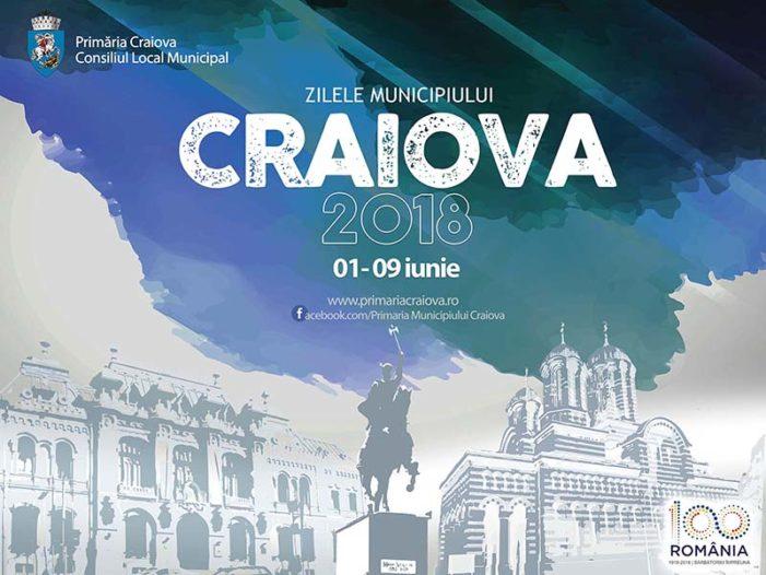Zilele Municipiului Craiova: 1– 9 iunie 2018 – programul complet