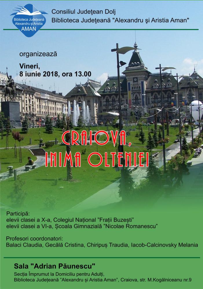 """Biblioteca Județeană Alexandru și Aristia Aman organizeaza proiectul """"Craiova, inima Olteniei"""""""