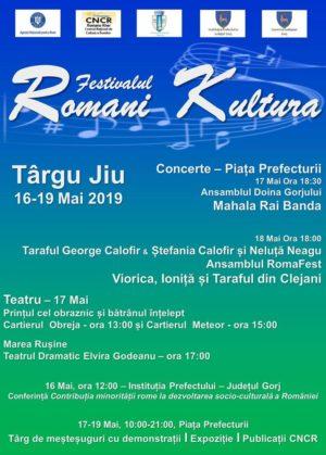 Gorj: TÂRGU JIU, GAZDA FESTIVALULUI ROMANI KULTURA, EDIŢIA 201916-19 MAI