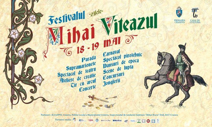 Craiova: Zilele Mihai Viteazu, 18 – 19 Mai 2019